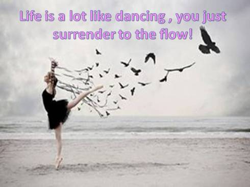 life is like dancing!