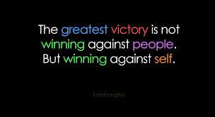 winning against self